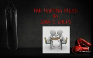 FAIR FIGHTING RULES  by Joan E. Childs