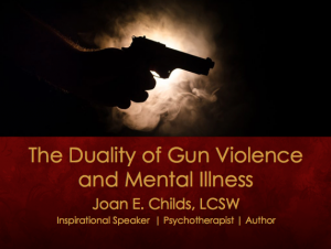 The Duality of Gun Violence & Mental Illness