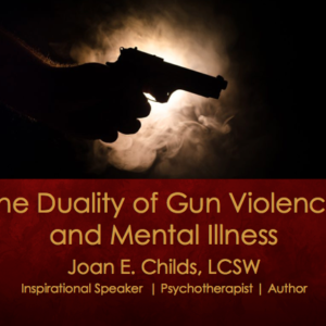 The Duality of Gun Violence & Mental Illness